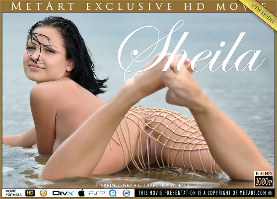Sheila C: Sheila, by Fenix, MetArt HD erotic movie review